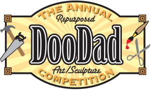 Annual Repurposed DooDad Competition